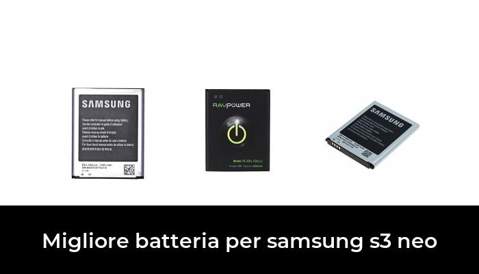 30 Migliore Batteria Per Samsung S3 Neo nel 2020: dopo aver ricercato  opzioni