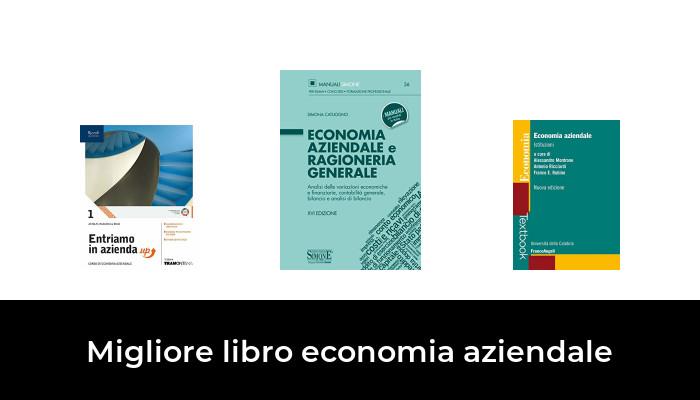 30 Migliore Libro Economia Aziendale nel 2020: dopo aver ricercato  opzioni