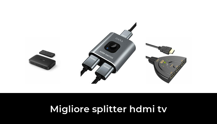 48 Migliore Splitter Hdmi Tv nel 2021: dopo aver ricercato 70 opzioni