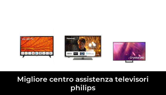 14 Migliore Centro Assistenza Televisori Philips nel 2021: dopo aver ricercato 49 opzioni