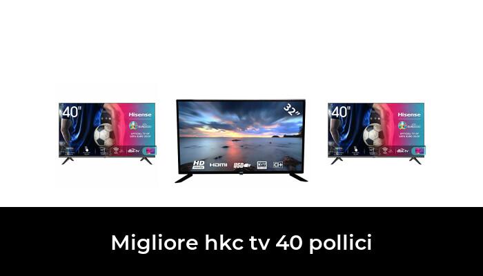 45 Migliore Hkc Tv 40 Pollici nel 2021: dopo aver ricercato 76 opzioni