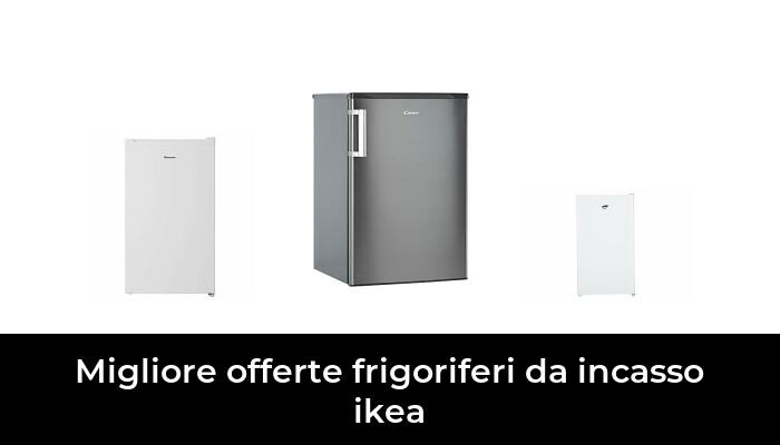 47 Migliore Offerte Frigoriferi Da Incasso Ikea nel 2021: dopo aver ricercato 35 opzioni