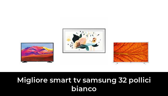 46 Migliore Smart Tv Samsung 32 Pollici Bianco nel 2021: dopo aver ricercato 88 opzioni