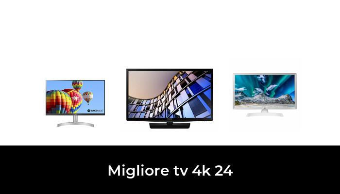 47 Migliore Tv 4k 24 nel 2021: dopo aver ricercato 53 opzioni